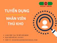 [TP Hồ Chí Minh] Tuyển dụng Thủ kho