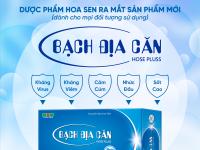 Dược phẩm Hoa Sen ra mắt sản phẩm Bạch địa căn - Hose Pluss